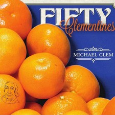 cover of Michael Clem - Fifty Clementines